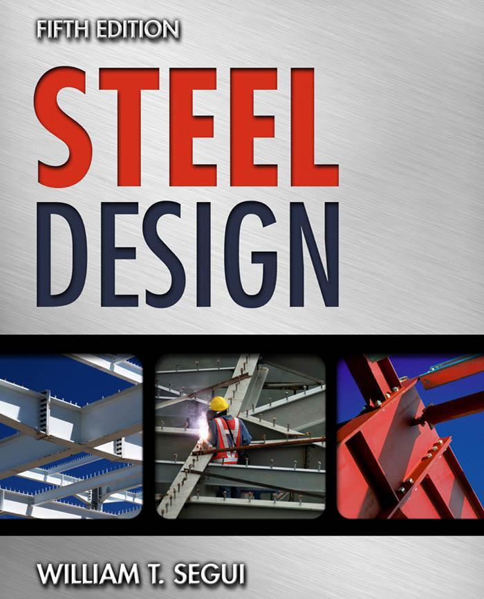 Steel Design, 5th Edition – William T. Segui