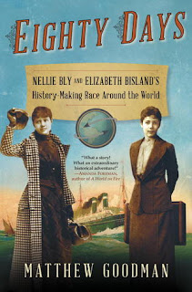 Cover art for Eighty Days: Nellie Bly and Elizabeth Bisland's History-Making Race Around the World by Matthew Goodman