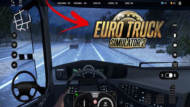 رسميا تحميل لعبة  euro truck simulator 18 للاندرويد المدفوعة مجانا