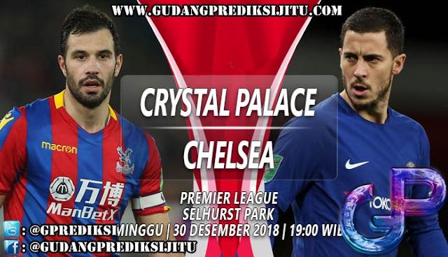 Prediksi Crystal Palace VS Chelsea 30 Desember 2018