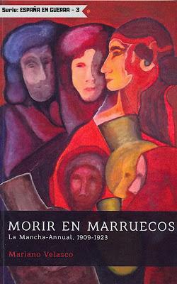 Morir en Marruecos (La Mancha-Annual, 1909-1923)