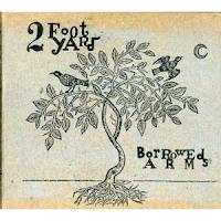 Who The Fuck?: Borrowed Arms (2 Foot Yard) [Especial agosto 2012]