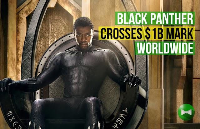 Black Panther crosses $1B mark worldwide