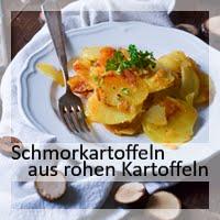 https://christinamachtwas.blogspot.com/2018/11/schmorkartoffeln-aus-rohen-kartoffeln.html