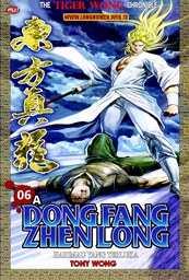 Dong Fang Zhen Long - 06A