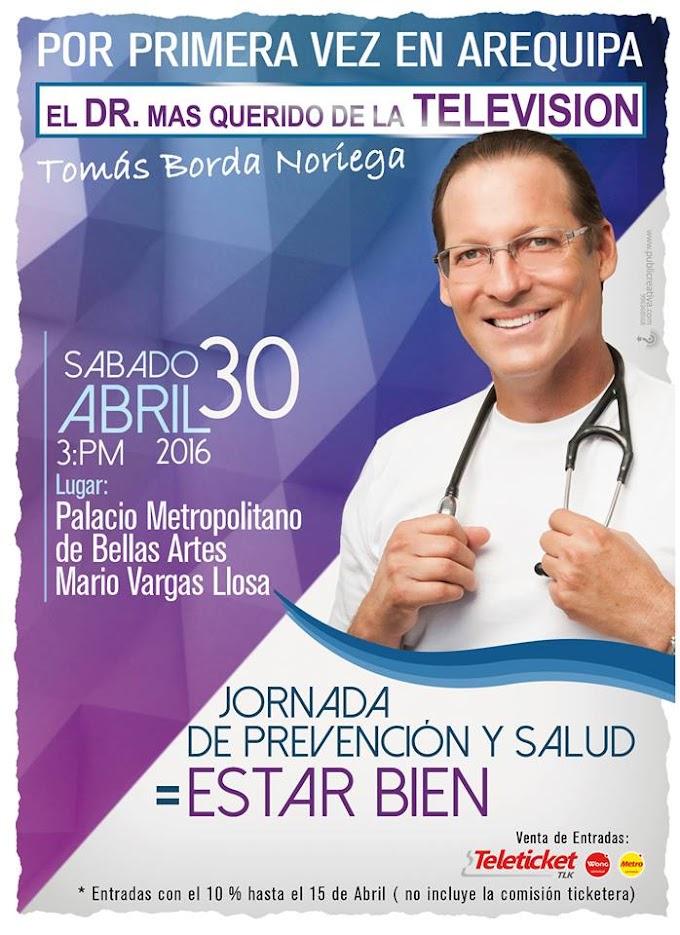 Doctor Tv, Tomás Borda en Arequipa - Entradas - 30 de abril