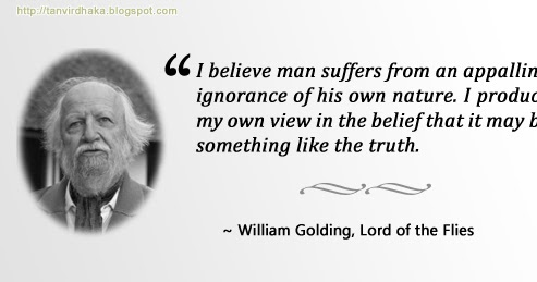 Quote About Human Nature William Golding