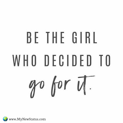 Be the girl who decided to go for it #InspirationalQuotes #MotivationalQuotes #PositiveQuotes #Quotes #thoughts