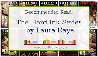 Recommended Read: The Hard Ink Series by Laura Kaye | About That Story