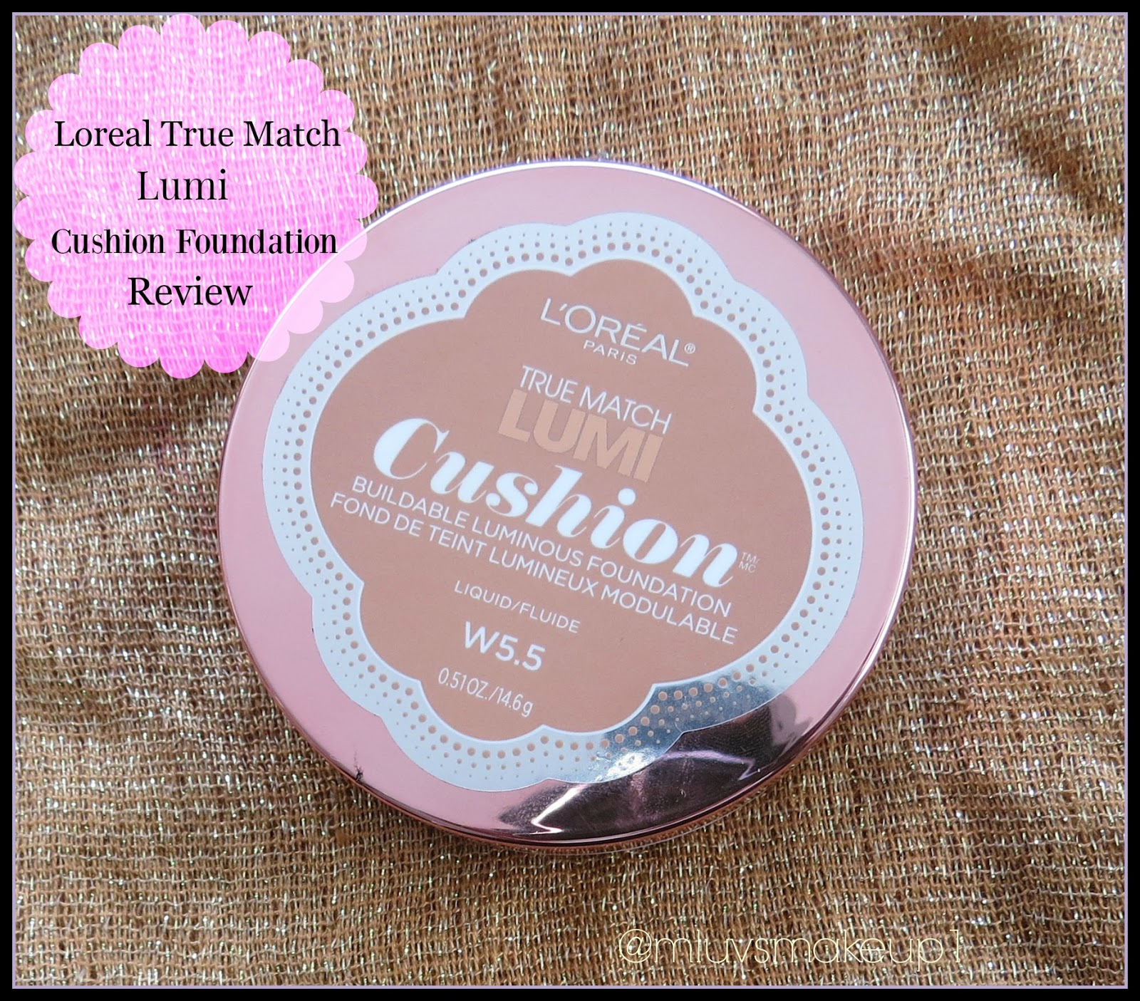 Muslimahluvsmakeup Loreal Lumi True Match Cushion Foundation Review Buildable Luminous