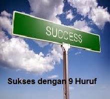 Sukses dengan 9 Huruf