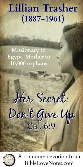Lillian Trasher, Missionary to Egypt, the Nile Mother, Orphanages