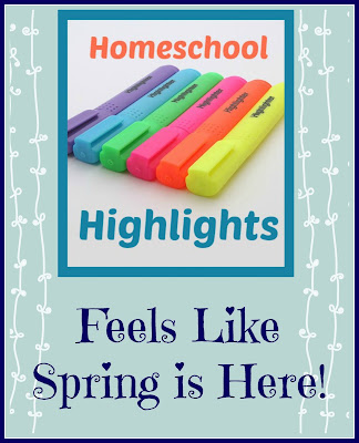 Homeschool Highlights - Feels Like Spring is Here! on Homeschool Coffee Break @ kympossibleblog.blogspot.com - It's been so warm lately that it feels like spring has arrived early. Come link up your posts about the highlights of your homeschool week! #HomeschoolHighlights  #homeschool