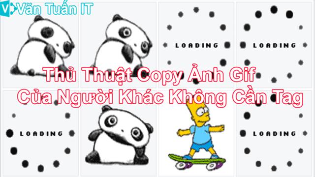hướng dẫn copy ảnh gif của người khác mà không cần tag văn tuấn blog