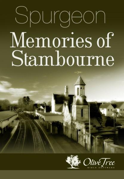 Charles Spurgeon-Memories Of Stambourne-
