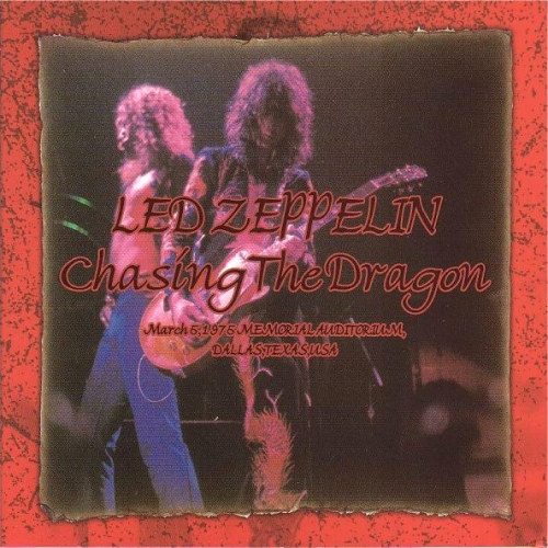 """Led Zeppelin - 1975-03-04 - Dallas - """" Chasing The Dragon ..."""