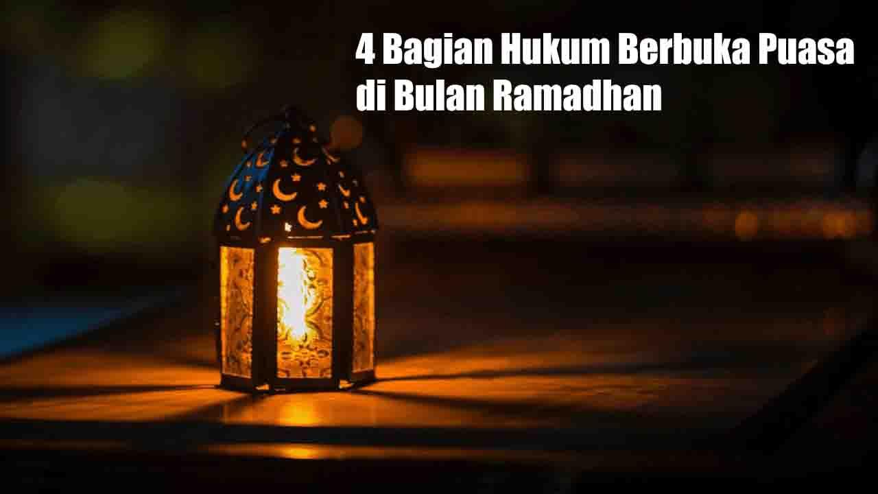 4 Bagian Hukum Berbuka Puasa di Bulan Ramadhan