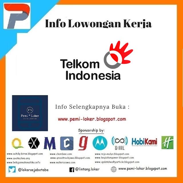 Lowongan Kerja BUMN PT. Telkom Indonesia