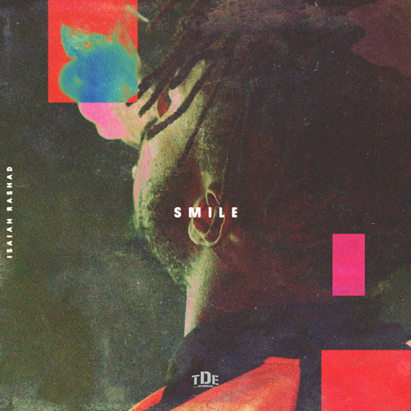 Isaiah Rashad - Smile - Single Cover