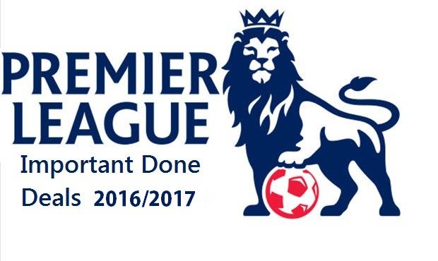 Premier League - Transfer Done Deals 2016/2017