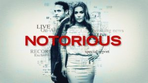 Notorious Season 1 Complete 480p HDTV All Episodes