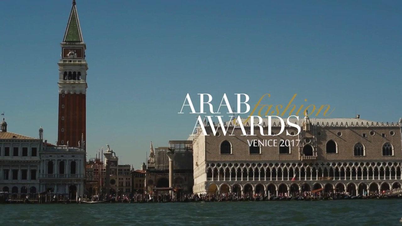 Venezia in Alta Moda con Arab Fashion Awards