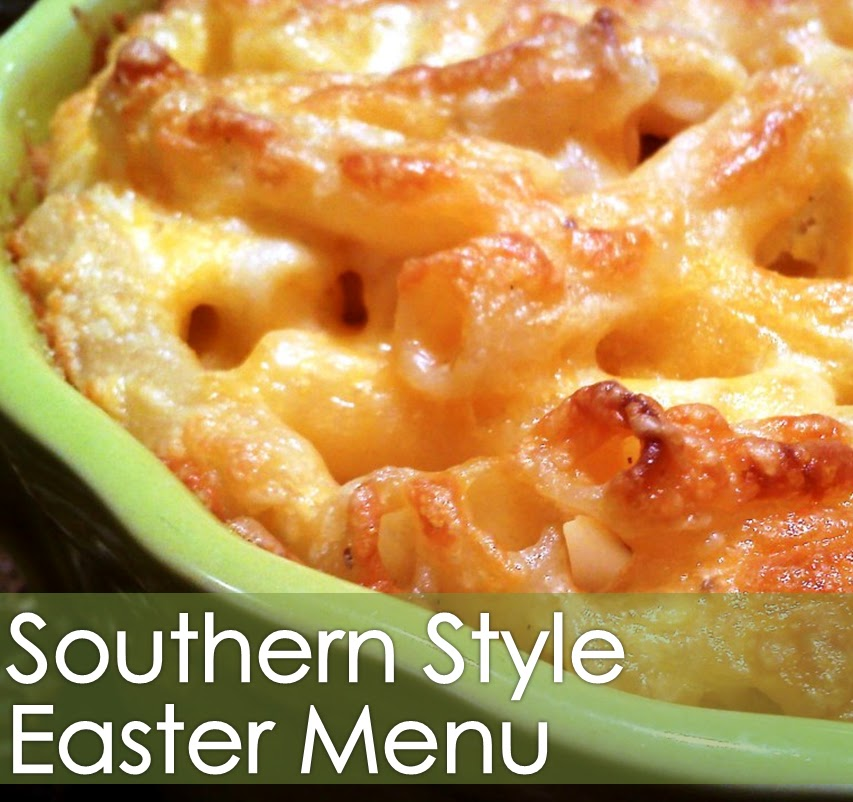 South Your Mouth Southern Style Easter Menu