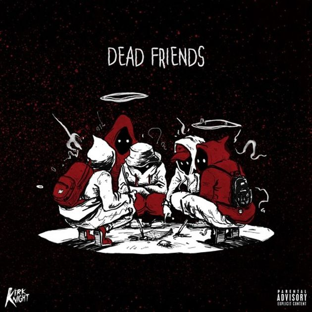 Kirk Knight - Dead Friends (Feat. Noname Gypsy & Thundercat)