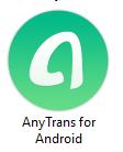 برنامج AnyTrans for Android 7.3.0.20191120 RePack نسخة مفعلة تلقائى  لادارة هاتفك الاندرويد  بكل سهولة