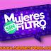 Mujeres Sin Filtro HD Programa 10-06-17