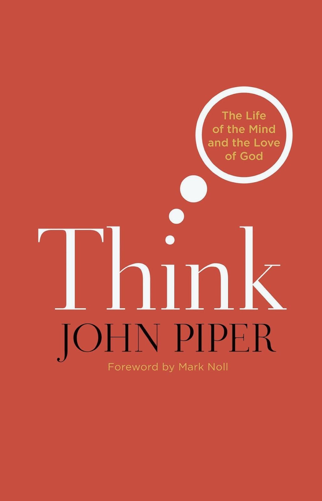John Piper-Think-