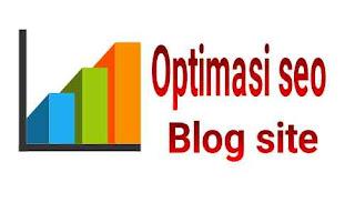 Cara optimasi seo blog yang sangat baru yang baik dan benar