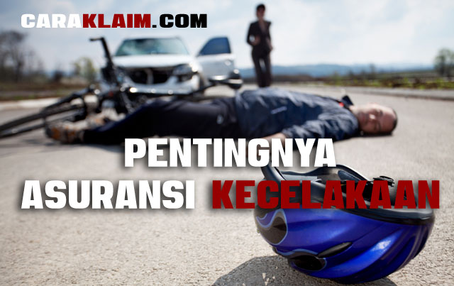 pentingnya asuransi kecelakaan