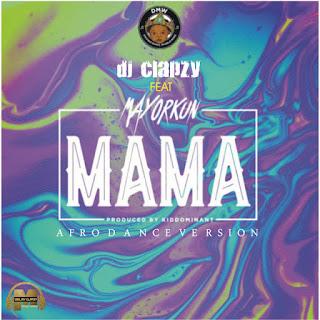 %25255BUNSET%25255D - Music|| DJ Clapzy Ft Mayorkun - Mama (Afro Dance Version)