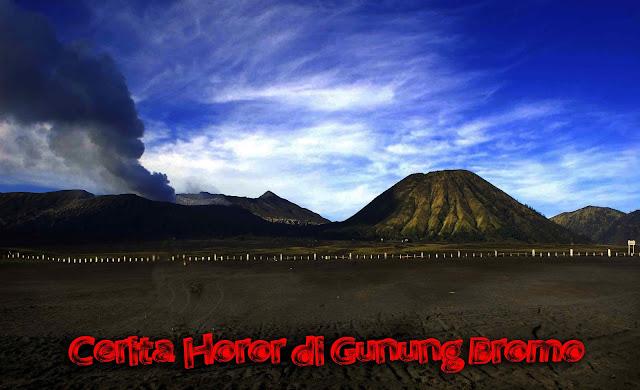Gunung Bromo yang ternyata memiliki kisah legenda yang menyeramkan