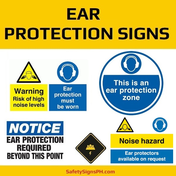 Ear Protection Signs Philippines