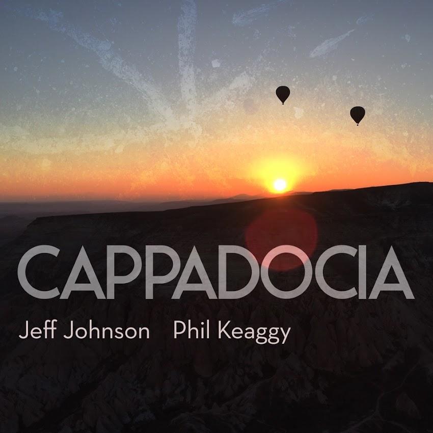 La mística Capadocia hecha música en el nuevo álbum de Johnson & Keaggy