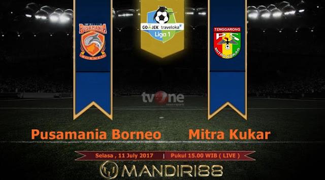 Prediksi Bola : Pusamania Borneo FC Vs Mitra Kukar , Selasa 11 July 2017 Pukul 15.00 WIB @ TVONE