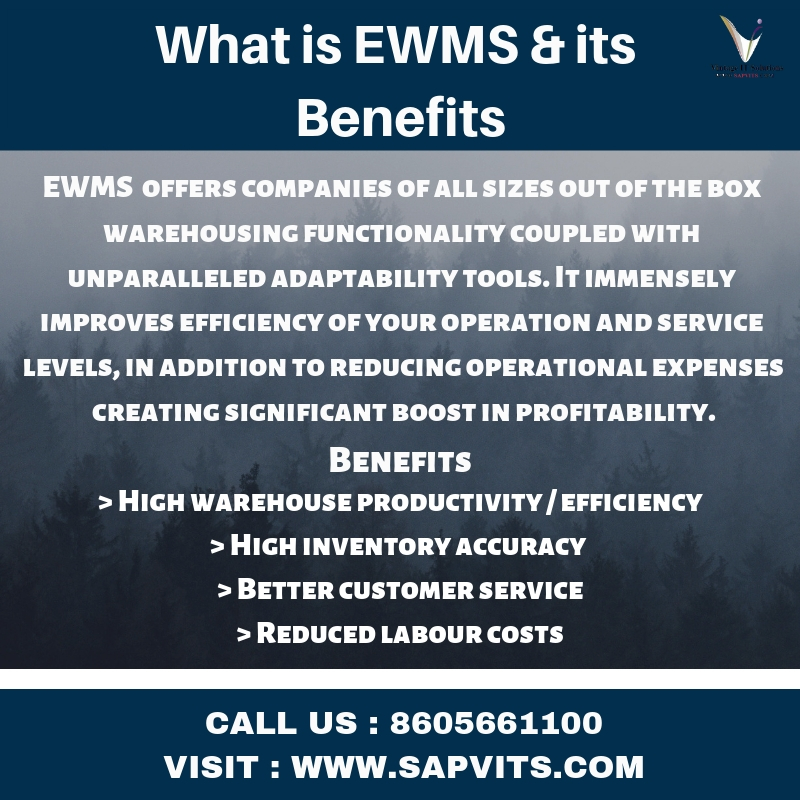 SAP EWM :Overview,Benefits,Key features