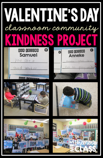Valentine's Day Kindness Project where students compliment their peers and make posters about their classmates. A very special community building class activity!