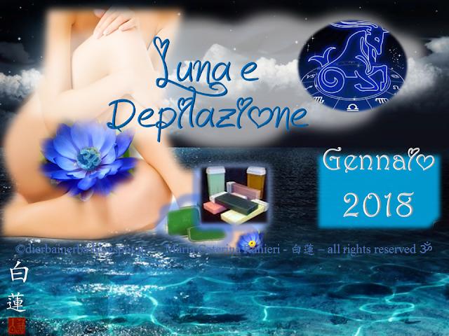 Luna e Depilazione - Novilunio e Stellium in Capricorno - Gennaio 2018