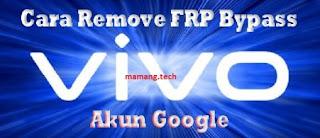 cara hapus akun google yang lupa di Vivo Z1 Pro