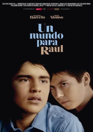 Un mundo para Raúl, film