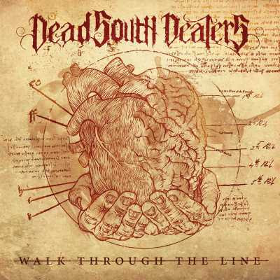 Dead South Dealers - Walk Through The Line