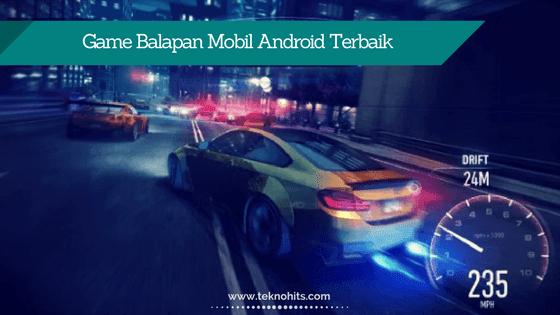 Game Balapan Mobil Android Terbaik Offline & Online