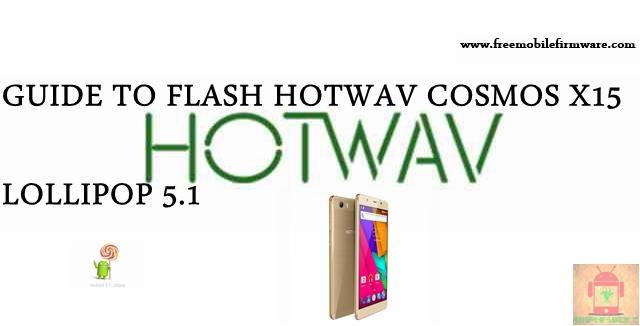 Guide To Flash HOTWAV Cosmos X15 SC77xx Lollipop 5.1 SPD Flashtool Method