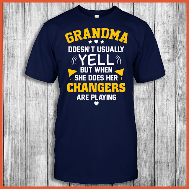Grandma Doesn't Usually Yell But When She Does Her Chargers Are Playing Shirt