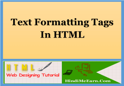 Html Text Formatting Tags Kya Hoti Hai