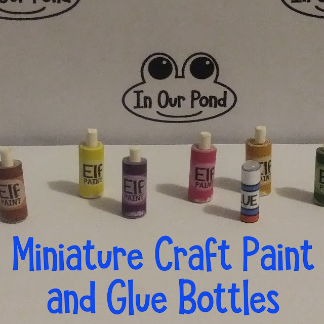 Free Printable for Miniature Paint and Glue Bottles from In Our Pond  #crafting  #elfontheshelf  #barbie  #miniatures  #papercrafts  #printable  #scrapbook