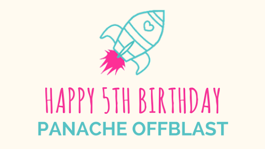 Happy 5th Birthday Panache Offblast!